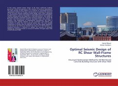 Optimal Seismic Design of RC Shear Wall-Frame Structures