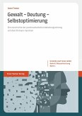 Gewalt - Deutung - Selbstoptimierung (eBook, PDF)