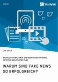 Warum sind Fake News so erfolgreich? Digitaler Tribalismus und identitätsstiftende Informationsverarbeitung
