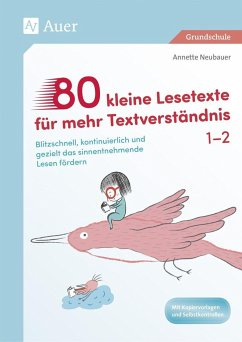 80 kleine Lesetexte für mehr Textverständnis 1/2 - Neubauer, Annette