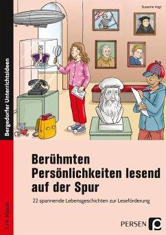 Berühmten Persönlichkeiten lesend auf der Spur - Vogt, Susanne