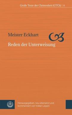 Reden der Unterweisung - Meister Eckhart