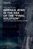 """German Jews in the Era of the """"Final Solution"""""""