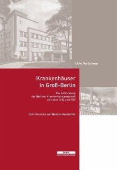 Krankenhäuser in Groß-Berlin - Verlohren, Urte