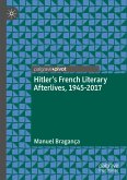 Hitler's French Literary Afterlives, 1945-2017