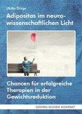 Adipositas im neurowissenschaftlichen Licht (Taschenbuch)