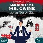 Der achtsame Mr. Caine und die Tote im Tank / Vincent Caine ermittelt Bd.1 (5 Audio-CDs)