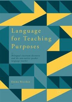 Language for Teaching Purposes - Riordan, Emma