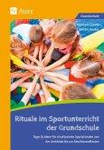 Rituale im Sportunterricht der Grundschule