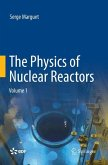 The Physics of Nuclear Reactors
