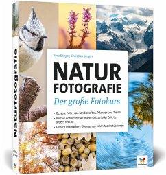 Naturfotografie - Sänger, Christian; Sänger, Kyra