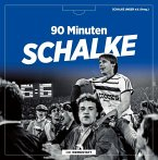 90 Minuten Schalke