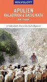 POLYGLOTT on tour Reiseführer Apulien/Kalabrien (eBook, ePUB)