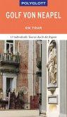 POLYGLOTT on tour Reiseführer Golf von Neapel (eBook, ePUB)