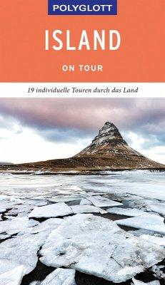 POLYGLOTT on tour Reiseführer Island (eBook, ePUB) - Saße, Dörte