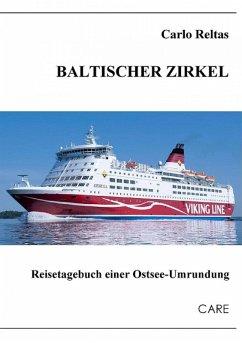 Baltischer Zirkel (eBook, ePUB) - Reltas, Carlo