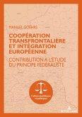 Coopération transfrontalière et intégration européenne (eBook, ePUB)
