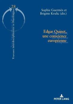 Edgar Quinet, une conscience européenne (eBook, ePUB)