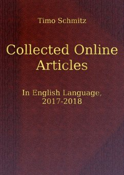 Collected Online Articles in English Language, 2017-2018 (eBook, ePUB) - Schmitz, Timo