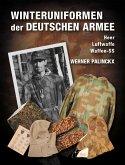 Winteruniformen der deutschen Armee
