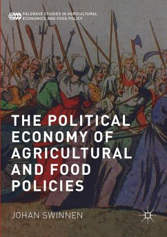 The Political Economy of Agricultural and Food Policies - Swinnen, Johan