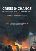 Crisis and Change in Post-Cold War Global Politics