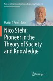 Nico Stehr: Pioneer in the Theory of Society and Knowledge