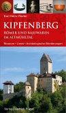 Kipfenberg. Römer und Bajuwaren im Altmühltal