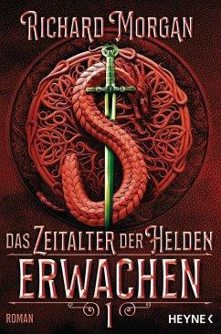 Erwachen / Das Zeitalter der Helden Bd.1 (eBook, ePUB) - Morgan, Richard