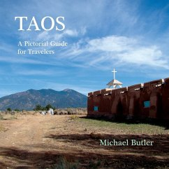 Taos: A Pictorial Guide for Travelers