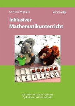 Inklusiver Mathematikunterricht (eBook, PDF) - Manske, Christel