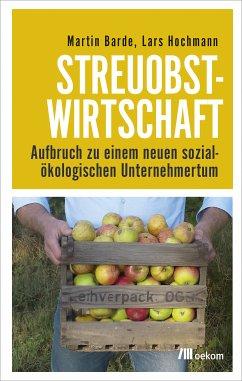 Streuobstwirtschaft (eBook, PDF) - Barde, Martin; Hochmann, Lars
