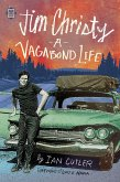 Jim Christy: A Vagabond Life (eBook, ePUB)