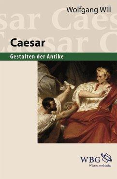 Caesar (eBook, PDF) - Will, Wolfgang