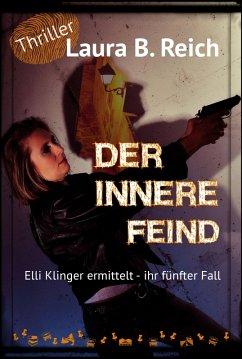 Der innere Feind (eBook, ePUB) - Reich, Laura B.