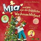 Mia und das oje-du-fröhliche Weihnachtsfest / Mia Bd.12 (2 Audio-CDs)