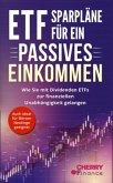 ETF Sparpläne für ein passives Einkommen