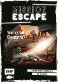 Wer rettet Kleopatra? / Mission: Exit Bd.1