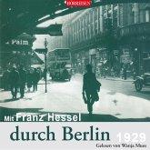 Mit Franz Hessel durch Berlin, 1 Audio-CD