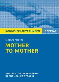 Mother to Mother von Sindiwe Magona. Königs Erläuterungen Spezial. (eBook, ePUB) - Charles, Patrick; Magona, Sindiwe