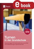 Turnen in der Grundschule (eBook, PDF)