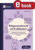 Religionsunterricht mit Erstklässlern (eBook, PDF)