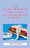 15 Geheimnisse für eine erfolgreiche Diät (eBook, ePUB)