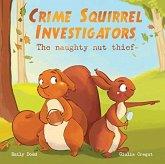 Crime Squirrel Investigators