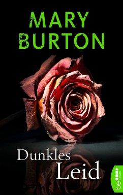 Dunkles Leid (eBook, ePUB) - Burton, Mary