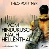 Vom Hindukusch nach Hellenthal - Kurzkrimi aus der Eifel (Ungekürzt) (MP3-Download)