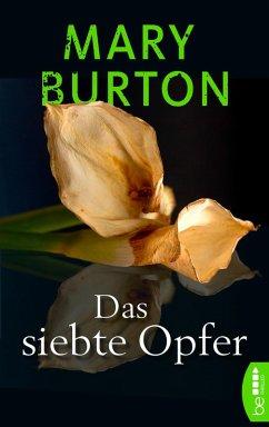Das siebte Opfer (eBook, ePUB) - Burton, Mary