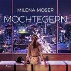 Möchtegern (Ungekürzt) (MP3-Download)