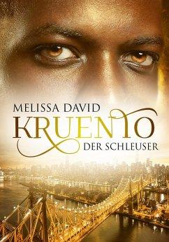 Kruento - Der Schleuser (eBook, ePUB) - David, Melissa
