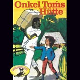 Harriet Beecher Stowe, Onkel Toms Hütte (MP3-Download)